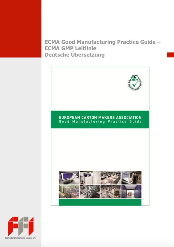 ECMA Food Safety Good Manufacturing Practice Guide 1.1 – ECMA GMP Leitlinie (Deutsche Übersetzung, 2013)
